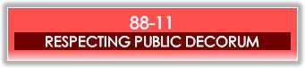 88-01 -Respecting Public Decorum